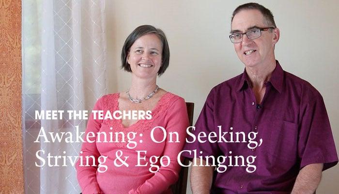 Video: Awakening – On Seeking, Striving & Ego Clinging