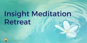 Insight meditation retreat in BC