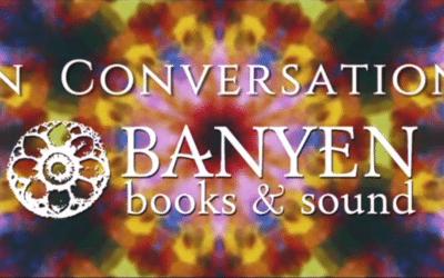 Banyen Books and Sound Interview: Wasteland to Pureland